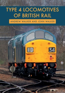Type 4 Locomotives of British Rail, Paperback / softback Book