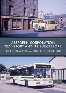 Aberdeen Corporation Transport and its Successors, Paperback / softback Book