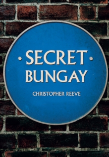 Secret Bungay, Paperback / softback Book