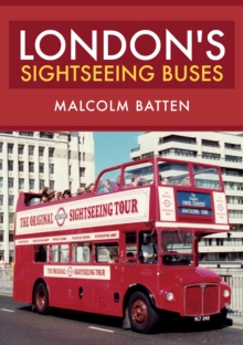 London's Sightseeing Buses, Paperback / softback Book