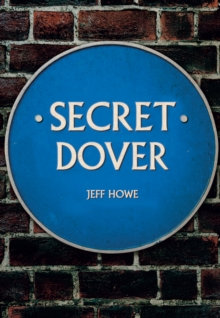 Secret Dover, Paperback / softback Book