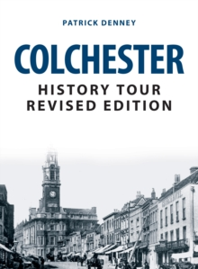 Colchester History Tour Revised Edition, Paperback / softback Book