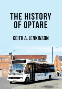 The History of Optare, Paperback / softback Book
