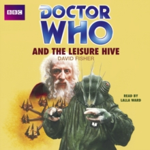 Doctor Who and the Leisure Hive, CD-Audio Book