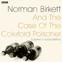 Norman Birkett and the Case of the Coleford Poisoner : A BBC Radio 4 dramatisation, eAudiobook MP3 eaudioBook