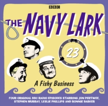 Navy Lark, The Volume 23 - A Fishy Business, eAudiobook MP3 eaudioBook
