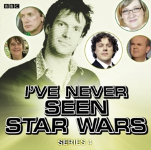 I've Never Seen Star Wars  Series 4, Complete, eAudiobook MP3 eaudioBook