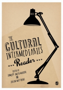 The Cultural Intermediaries Reader, Paperback / softback Book