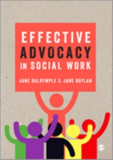 Effective Advocacy in Social Work, Hardback Book
