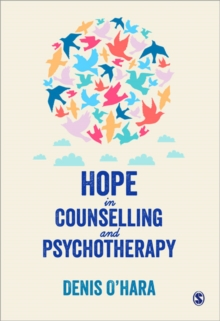 Hope in Counselling and Psychotherapy, Paperback / softback Book