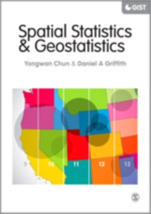 Spatial Statistics and Geostatistics : Theory and Applications for Geographic Information Science and Technology, Hardback Book