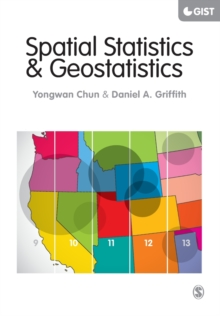 Spatial Statistics and Geostatistics : Theory and Applications for Geographic Information Science and Technology, Paperback / softback Book