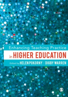 Enhancing Teaching Practice in Higher Education, Paperback Book