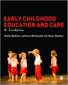 Early Childhood Education and Care : An Introduction, Hardback Book