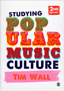 Studying Popular Music Culture, Paperback / softback Book