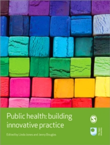 Public Health : Building Innovative Practice, Paperback / softback Book