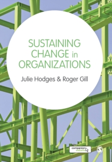 Sustaining Change in Organizations, Paperback Book