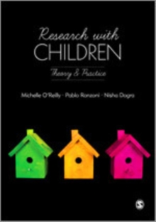 Research with Children : Theory and Practice, Hardback Book