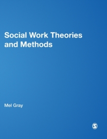 Social Work Theories and Methods, Hardback Book