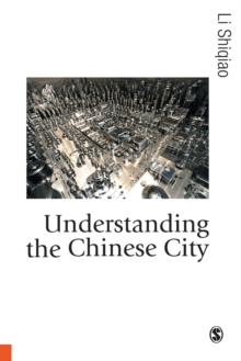 Understanding the Chinese City, Paperback / softback Book