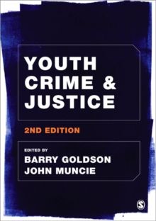 Youth Crime and Justice, Hardback Book