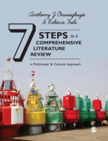 Seven Steps to a Comprehensive Literature Review : A Multimodal and Cultural Approach, Hardback Book