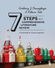 Seven Steps to a Comprehensive Literature Review : A Multimodal and Cultural Approach, Paperback Book