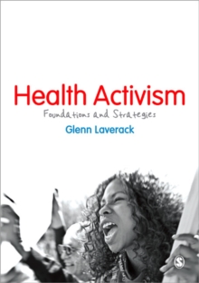Health Activism : Foundations and Strategies, Paperback / softback Book