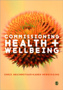 Commissioning Health and Wellbeing, Paperback / softback Book