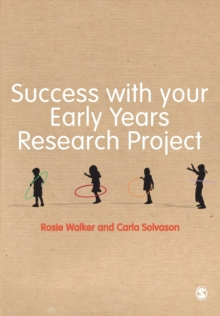 Success with Your Early Years Research Project, Paperback Book
