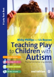 Teaching Play to Children with Autism : Practical Interventions using Identiplay, PDF eBook