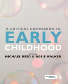 A Critical Companion to Early Childhood, Paperback Book