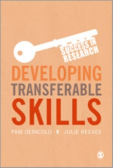Developing Transferable Skills : Enhancing Your Research and Employment Potential, Hardback Book