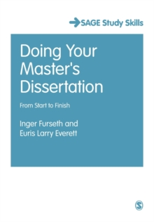 Doing Your Master's Dissertation : From Start to Finish, Paperback / softback Book