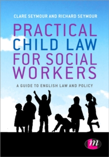 Practical Child Law for Social Workers, Paperback / softback Book