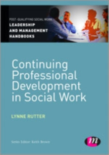 Continuing Professional Development in Social Care, Hardback Book