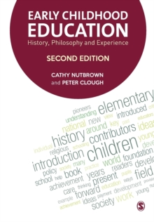 Early Childhood Education : History, Philosophy and Experience, Paperback Book