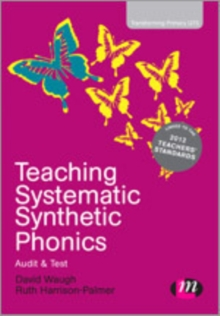 Teaching Systematic Synthetic Phonics : Audit and Test, Hardback Book