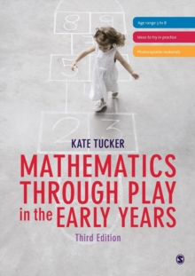 Mathematics Through Play in the Early Years, Paperback Book