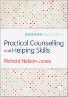 Practical Counselling and Helping Skills : Text and Activities for the Lifeskills Counselling Model, Hardback Book