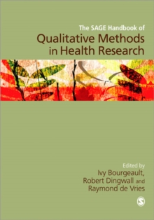 The SAGE Handbook of Qualitative Methods in Health Research, Paperback / softback Book