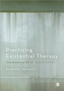 Practising Existential Therapy : The Relational World, Hardback Book