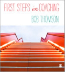 First Steps in Coaching, Hardback Book