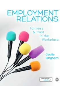 Employment Relations : Fairness and Trust in the Workplace, Hardback Book