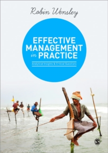 Effective Management in Practice : Analytical Insights and Critical Questions, Paperback / softback Book