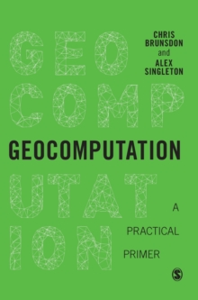 Geocomputation : A Practical Primer, Hardback Book