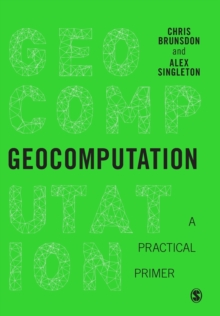 Geocomputation : A Practical Primer, Paperback / softback Book