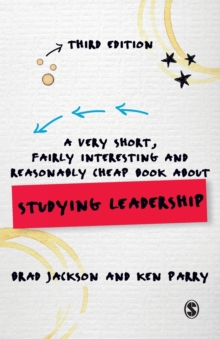 A Very Short, Fairly Interesting and Reasonably Cheap Book About Studying Leadership, Paperback Book