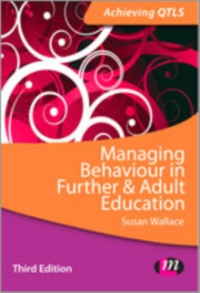 Managing Behaviour in Further and Adult Education, Hardback Book