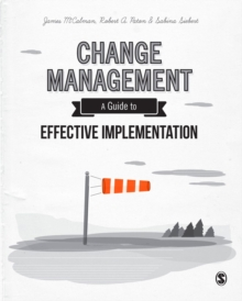 Change Management : A Guide to Effective Implementation, Hardback Book